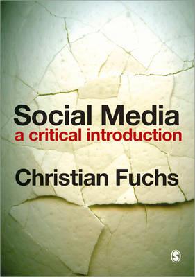 Social Media: A Critical Introduction (Paperback)