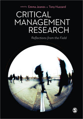 Critical Management Research: Reflections from the Field (Hardback)