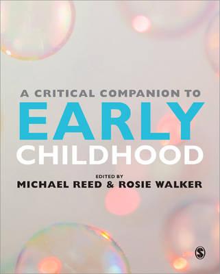 A Critical Companion to Early Childhood (Hardback)