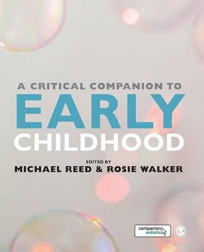 A Critical Companion to Early Childhood (Paperback)