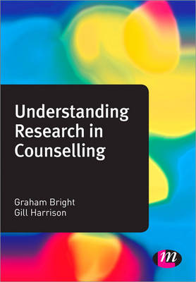 Understanding Research in Counselling - Counselling and Psychotherapy Practice Series (Paperback)