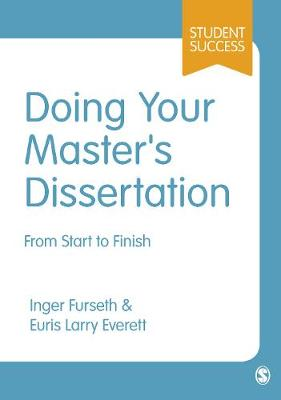 Doing Your Master's Dissertation: From Start to Finish - Sage Study Skills Series (Paperback)