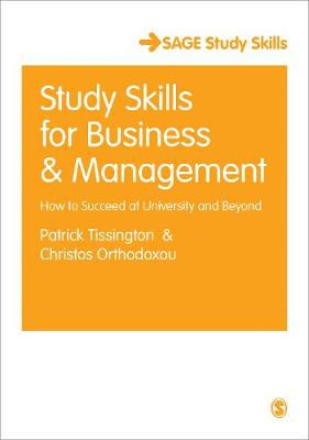 Study Skills for Business and Management: How to Succeed at University and Beyond - Student Success (Hardback)