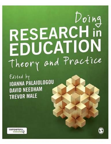 Doing Research in Education: Theory and Practice (Hardback)