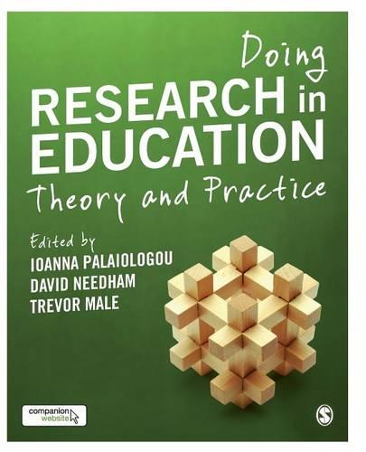 Doing Research in Education: Theory and Practice (Paperback)