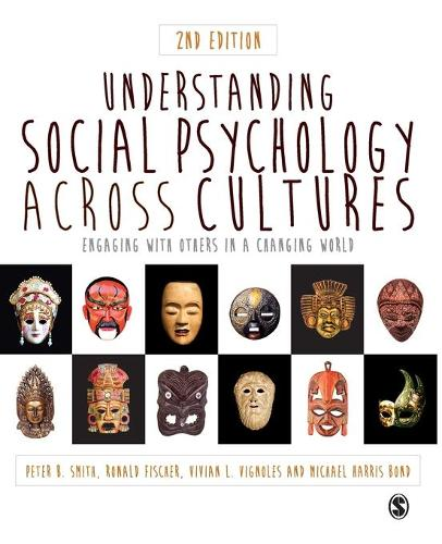 Understanding Social Psychology Across Cultures: Engaging with Others in a Changing World (Paperback)