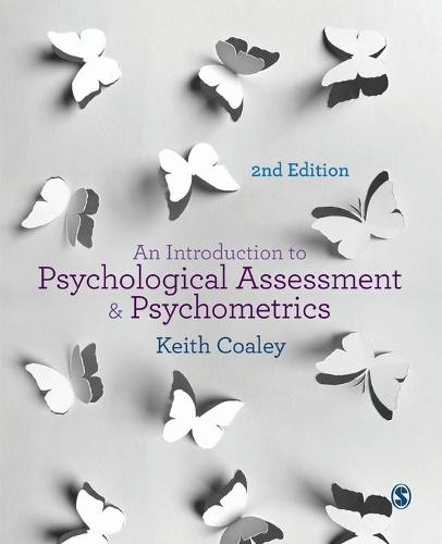 An Introduction to Psychological Assessment and Psychometrics (Paperback)