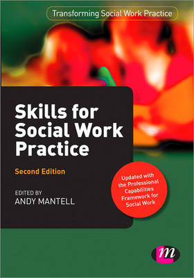 Skills for Social Work Practice - Transforming Social Work Practice Series (Hardback)