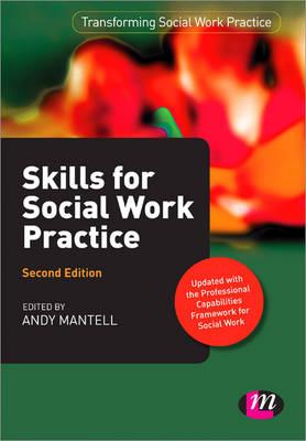 Skills for Social Work Practice - Transforming Social Work Practice Series (Paperback)