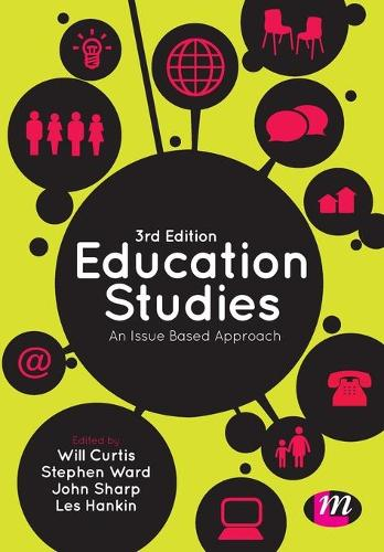 Education Studies: An Issue Based Approach (Paperback)