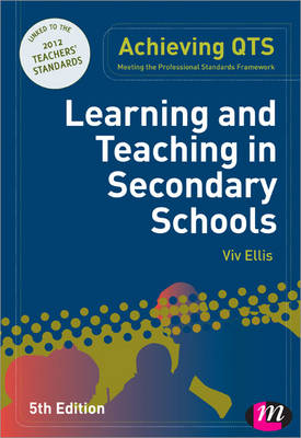Learning and Teaching in Secondary Schools - Achieving QTS Series (Paperback)
