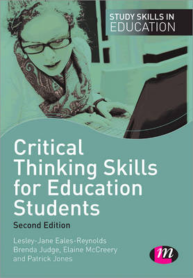 Critical Thinking Skills for Education Students - Study Skills in Education Series (Paperback)