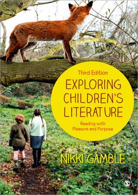 Exploring Children's Literature: Reading with Pleasure and Purpose (Paperback)