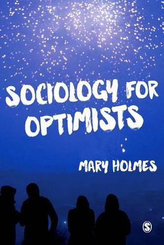 Sociology for Optimists (Paperback)