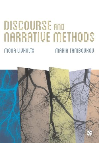 Discourse and Narrative Methods: Theoretical Departures, Analytical Strategies and Situated Writings (Paperback)