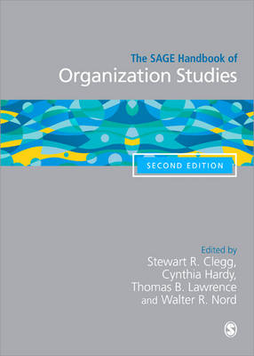 The SAGE Handbook of Organization Studies (Paperback)