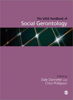 The SAGE Handbook of Social Gerontology (Paperback)