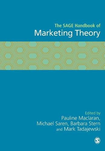 The SAGE Handbook of Marketing Theory (Paperback)