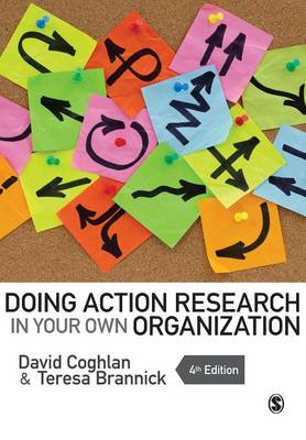 Doing Action Research in Your Own Organization (Paperback)