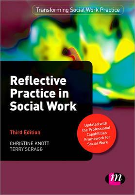Reflective Practice in Social Work - Transforming Social Work Practice Series (Paperback)