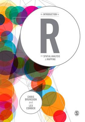 An Introduction to R for Spatial Analysis and Mapping (Hardback)