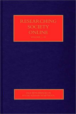 Researching Society Online - Sage Benchmarks in Social Research Methods (Hardback)