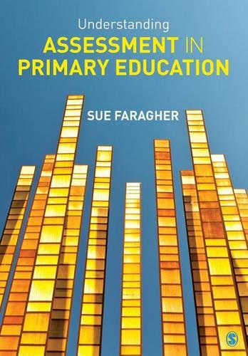 Understanding Assessment in Primary Education (Paperback)