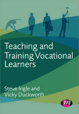 Teaching and Training Vocational Learners - Further Education and Skills (Paperback)