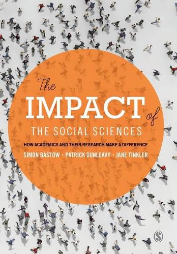 The Impact of the Social Sciences: How Academics and their Research Make a Difference (Paperback)