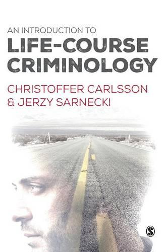 An Introduction to Life-Course Criminology (Hardback)