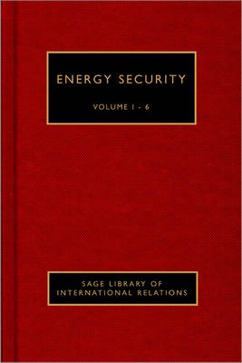 Energy Security - SAGE Library of International Security (Hardback)