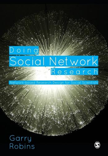 Doing Social Network Research: Network-based Research Design for Social Scientists (Paperback)