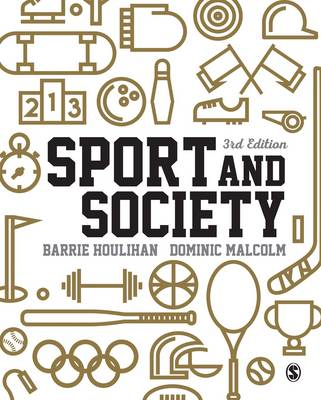 Sport and Society: A Student Introduction (Paperback)