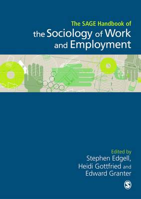 The SAGE Handbook of the Sociology of Work and Employment (Hardback)