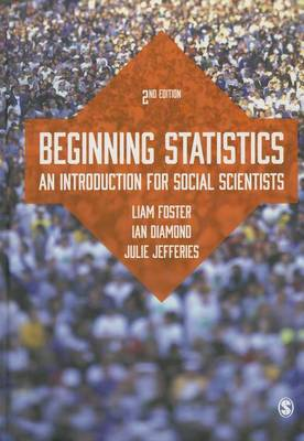 Beginning Statistics: An Introduction for Social Scientists (Hardback)