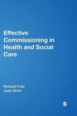 Effective Commissioning in Health and Social Care - Post-Qualifying Social Work Leadership and Management Handbooks (Hardback)