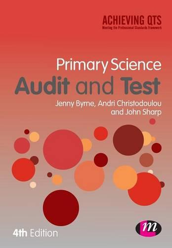 Primary Science Audit and Test - Achieving QTS Series (Paperback)