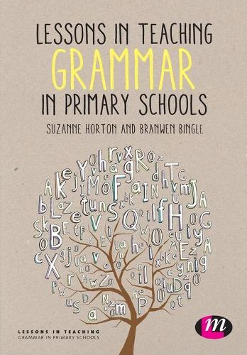 Lessons in Teaching Grammar in Primary Schools - Lessons in Teaching (Paperback)