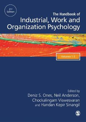 The SAGE Handbook of Industrial, Work & Organizational Psychology, 3v (Hardback)