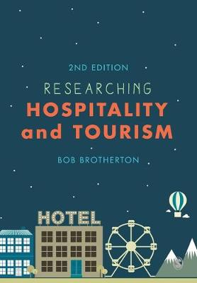 Researching Hospitality and Tourism (Paperback)