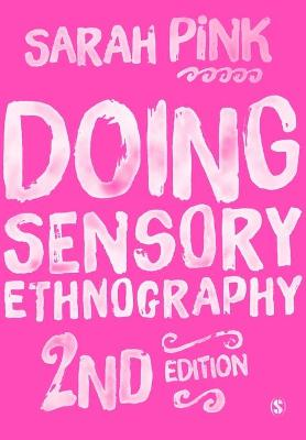 Doing Sensory Ethnography (Paperback)