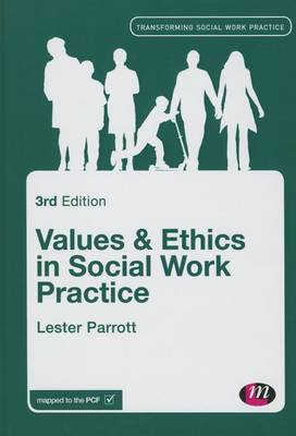 Values and Ethics in Social Work Practice - Transforming Social Work Practice Series (Hardback)