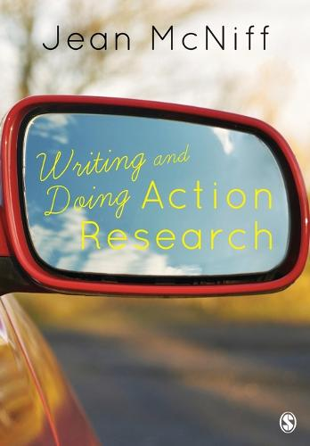 Writing and Doing Action Research (Paperback)