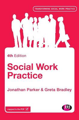 Social Work Practice: Assessment, Planning, Intervention and Review - Transforming Social Work Practice Series (Hardback)