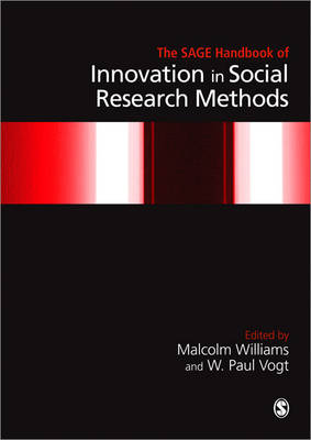 The SAGE Handbook of Innovation in Social Research Methods (Paperback)