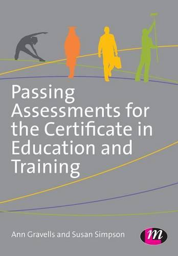Passing Assessments for the Certificate in Education and Training (Paperback)