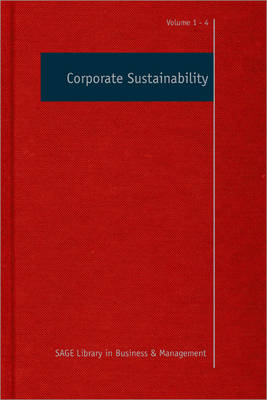 Corporate Sustainability - Sage Library in Business and Management (Hardback)