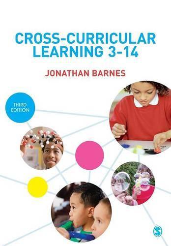 Cross-Curricular Learning 3-14 (Paperback)