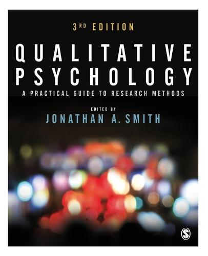 Qualitative Psychology: A Practical Guide to Research Methods (Paperback)