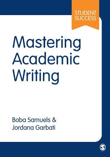 Mastering Academic Writing at University (Hardback)